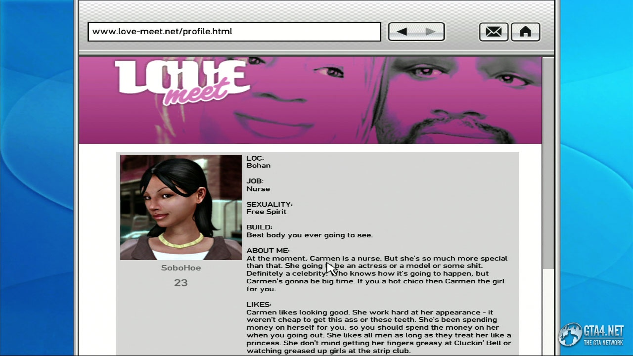 gta4 love meet Where can you find the girlfriends in gta 4 for xbox carmen can be found on love-meetnet on the computer after carmen becomes niko's girlfriend.